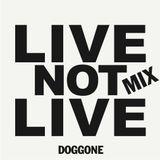LIVE not LIVE MIX