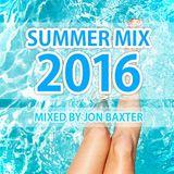 Dj Jon Baxter - Summer Mix 2016