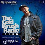 DJ Specifik & The Cold Krush Radio Show Replay On www.traxfm.org -12th July 2019