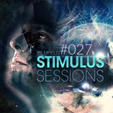 Blufeld Presents. Stimulus Sessions 027 (on DI.FM 10/05/17)