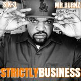 Strictly Business With DJs Mr Burnz & Six-3 Episode 43