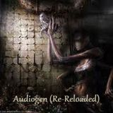 Audiogen (Re - Reloaded)
