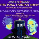 Paul Farrar Comedy Show - Who Is Chad?
