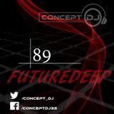 Concept - FutureDeep Vol. 089 (03.02.2017)