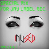 Injused - Special Mix for JayLabel Rec. #1
