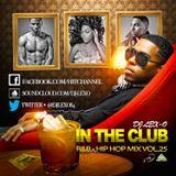 IN THE CLUB R&B HIP HOP SEPTEMBER 2015 MIX  DJ LEX-O VOL.25