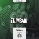 Radio Tumbao  - Show #02 (Hosted by Tumbao)