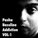 Pasha - Bassline Addiction VOL1