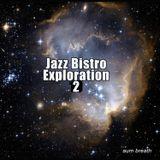 Jazz Bistro Exploration 2