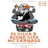 DJ SILVA B ALONG SIDE MC CARNAGE - DRUM N BASS SPECIAL 14-03-2019