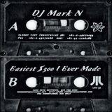Mark N - Easiest $300 I Ever Made (Pure Acid Mixtapes - 1997)