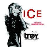 ICE #10 - Mixed By Dj Trey