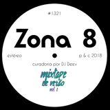 Zona 8, emissão #1321 (20 Julho 2018)