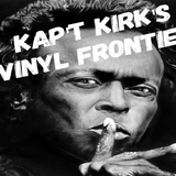 Kaptain Kirk's Vinyl Frontier (26/01/2018)