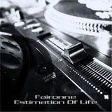 Faironne - Estimation Of Life