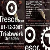 NDK @ Tresor Tour 2007 - Triebwerk Dresden - 01.12.2007