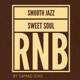 Smooth Jazz, Sweet Sou § RnB