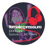 female:pressure podcast Episode 32: Mo Chan