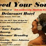 Feed Your Soul Sunday chillout, Nov 17 with guests Tats Taylor, Ted Massey & Ian 'Skeemer' Broadley
