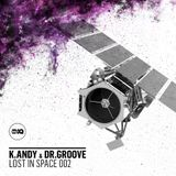 K.Andy&drGroove- Lost In Space ! New Years Eve  Promo  !