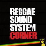 # RSSC (Reggae Soundsystem Corner) Radio Show #1  Part 1 - Royal Marx Sound Jugglin - October 28th