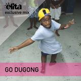 Go Dugong x Elita - Diente De Oro ◆ Exclusive Mix 005