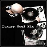 Dj ''S'' - Luxury Soul