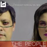 B+allá Podcast Especial del Mes The People