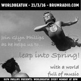 WorldBeatUK with Glyn Phillips (21/03/2016) - Leap Into Spring