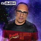 DJ Bash - Rumba DJ Battle Mix