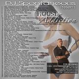 DJ Spontaneous - House Addiction