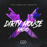 Dirty House Radio #020