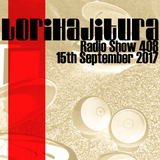 LORIHAJITURA BROADCAST 408 15-09-2017
