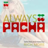 RICH MORE: ALWAYS PACHA vol.20