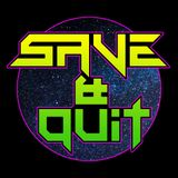 SAVE & QUIT S2 EP3 - YOUTUBE GAMING - TOTAL WAR - MARATHON - FOUR LAST THINGS - CASTLEVANIA - QUIZZ