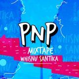 PNP SQUAD MIXTAPE - WHISNU SANTIKA