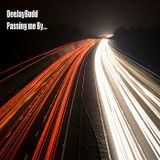 DeeJayBudd - Passing Me By