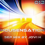 Jovi H Housensation #013 - September Mix (130901)