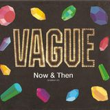VAGUE -NOW AND THEN Mixed By TWA