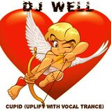 Dj Well – Cupid (uplift with vocal trance)