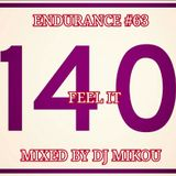 Endurance #63 -Feel It- Mixed by Dj Mikou
