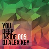 Deep Inside You #5 (mixed by Dj Alex Key)
