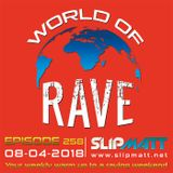 Slipmatt - World Of Rave #258