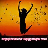Happy Music For Happy People Vol.2