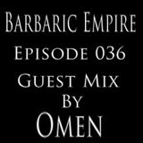 Barbaric Empire 036 (Guest Mix By Omen)