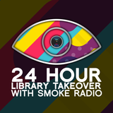 Smoke Radio 24 Library Takeover – Hour 3: 30 October