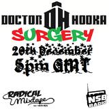 Doctor Hooka's Surgery www.nsbradio.co.uk 20.12.12 featuring Radical Mixtape Recordings