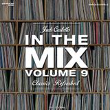 Jack Costello - In The Mix - Volume 9 (Classics Refreshed)