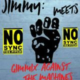 Jimmy Meets GimmiX Against the Machines