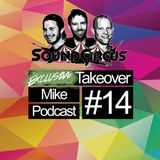#14 - Exclusive Takeover by Mike